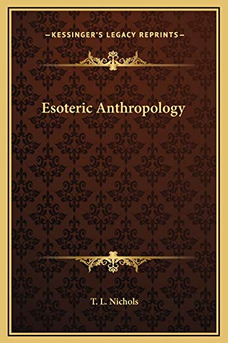 9781169327351: Esoteric Anthropology