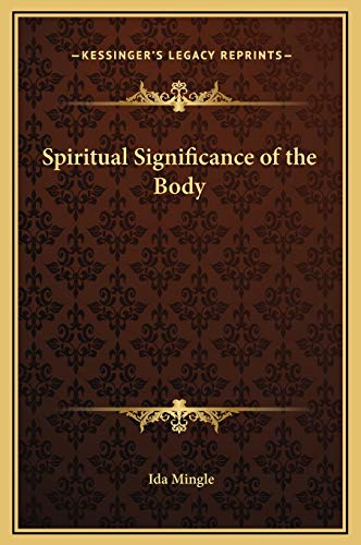 9781169327771: Spiritual Significance of the Body