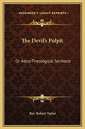 9781169328112: The Devil's Pulpit: Or Astro-Theological Sermons