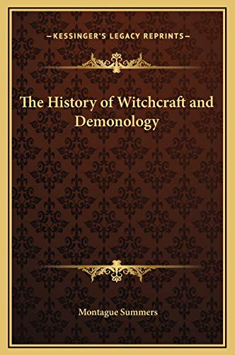 9781169328464: The History of Witchcraft and Demonology