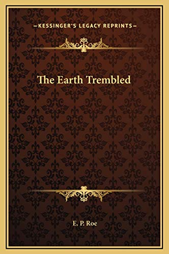 9781169328778: The Earth Trembled