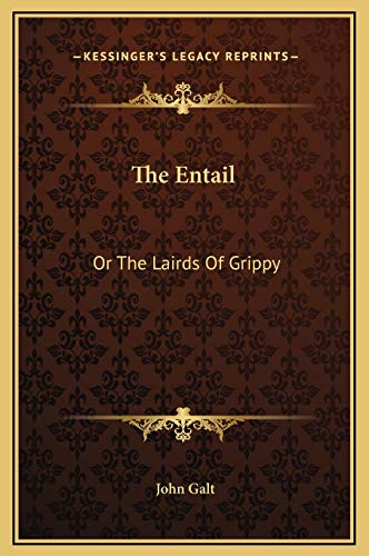 9781169330016: The Entail: Or The Lairds Of Grippy