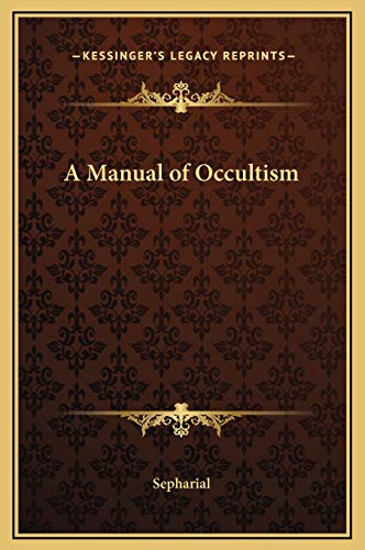 9781169330368: A Manual of Occultism