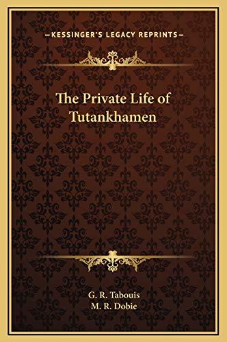 9781169331570: The Private Life of Tutankhamen
