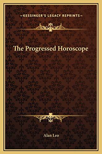 9781169332300: The Progressed Horoscope