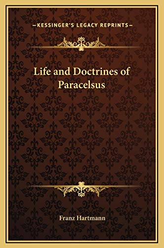 9781169333130: Life and Doctrines of Paracelsus