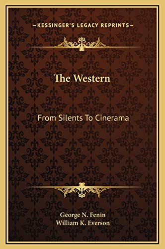 9781169333550: The Western: From Silents To Cinerama