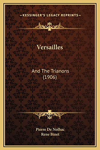 9781169334779: Versailles: And The Trianons (1906)