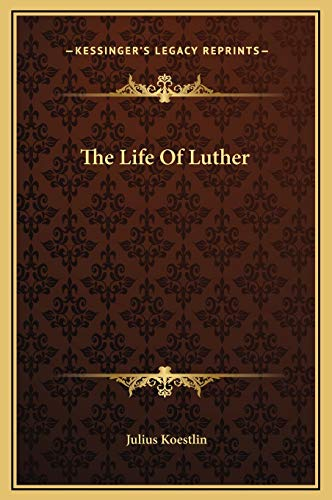 9781169334939: The Life Of Luther