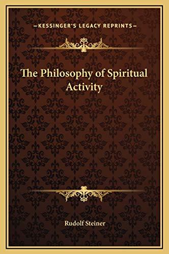 9781169336384: The Philosophy of Spiritual Activity