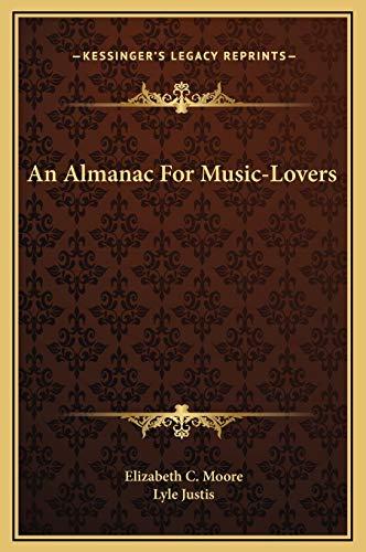 9781169336537: An Almanac For Music-Lovers