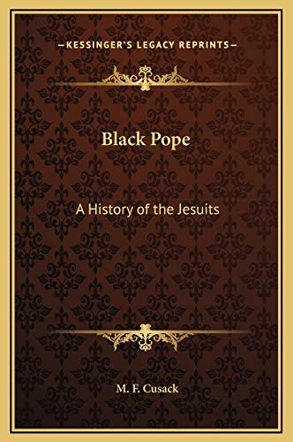 9781169336803: Black Pope: A History of the Jesuits
