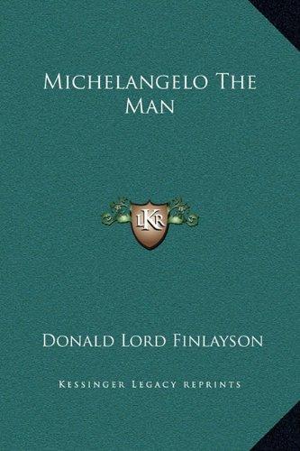 9781169337992: Michelangelo The Man