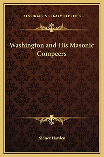 9781169338333: Washington and His Masonic Compeers