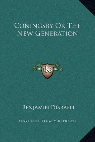 9781169339354: Coningsby or the New Generation