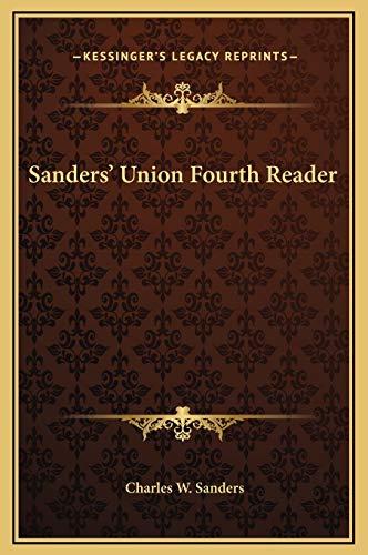 9781169340091: Sanders' Union Fourth Reader