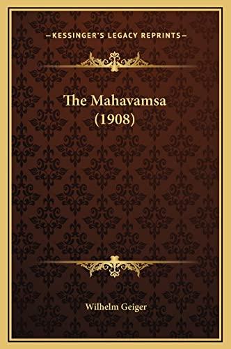 9781169341562: The Mahavamsa (1908)