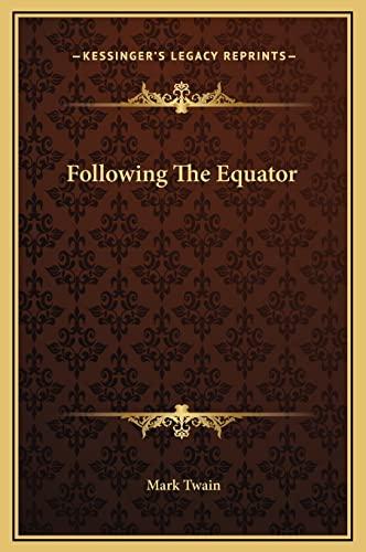 9781169341685: Following The Equator