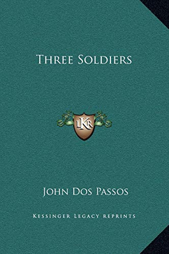 9781169343870: Three Soldiers