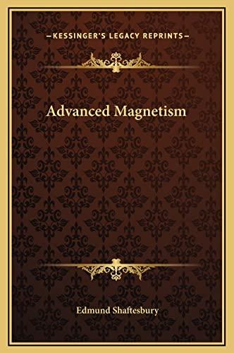 9781169344228: Advanced Magnetism
