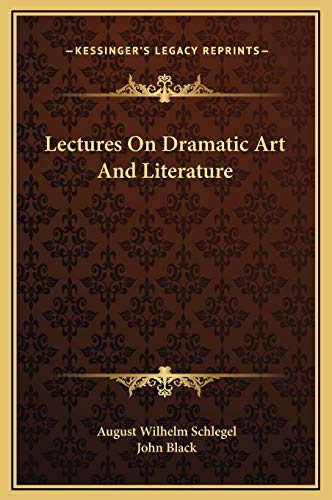 9781169345379: Lectures On Dramatic Art And Literature