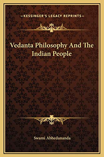 9781169348028: Vedanta Philosophy And The Indian People