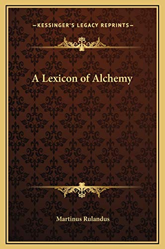 9781169348172: A Lexicon of Alchemy