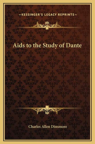 9781169348189: Aids to the Study of Dante