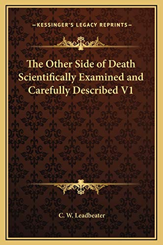 9781169349087: The Other Side of Death Scientifically Examined and Carefully Described V1