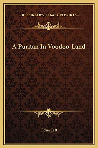 9781169349148: A Puritan In Voodoo-Land