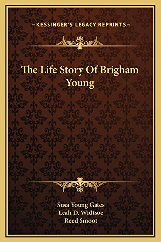 9781169349162: The Life Story Of Brigham Young