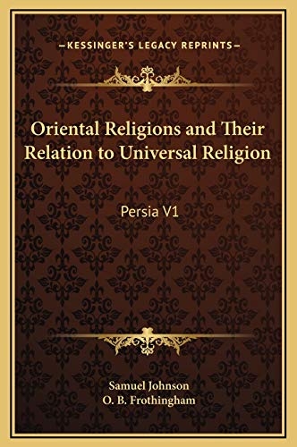 9781169349612: Oriental Religions and Their Relation to Universal Religion: Persia V1