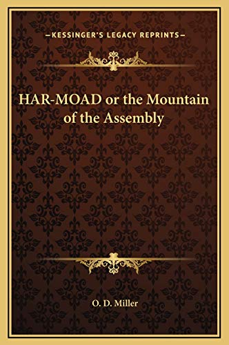 9781169349643: HAR-MOAD or the Mountain of the Assembly