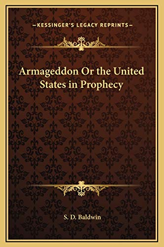 9781169349841: Armageddon Or the United States in Prophecy