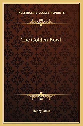 9781169351233: The Golden Bowl