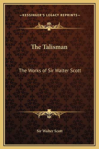 9781169351523: The Talisman: The Works of Sir Walter Scott