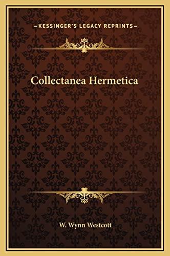 9781169352056: Collectanea Hermetica