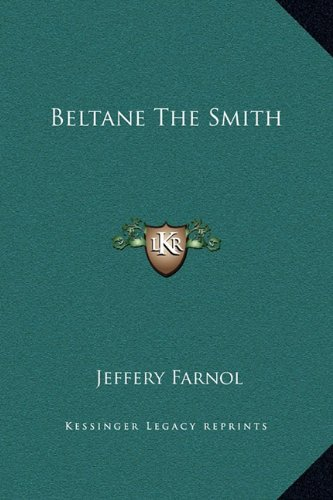 9781169354036: Beltane The Smith