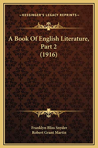 9781169354166: A Book Of English Literature, Part 2 (1916)
