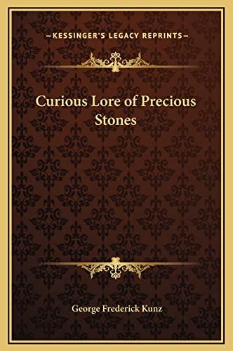 9781169354739: Curious Lore of Precious Stones