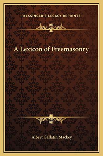 9781169355224: A Lexicon of Freemasonry