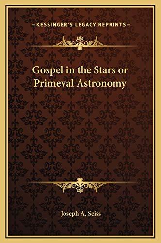 9781169355231: Gospel in the Stars or Primeval Astronomy
