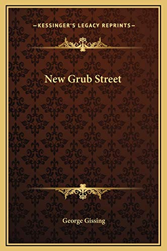 9781169358157: New Grub Street