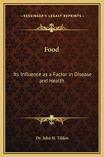9781169359116: Food: Its Influence as a Factor in Disease and Health