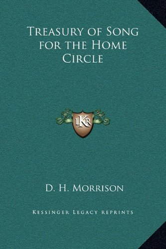 9781169359321: Treasury of Song for the Home Circle