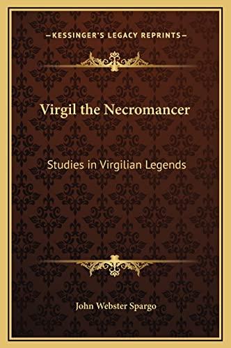 9781169359369: Virgil the Necromancer: Studies in Virgilian Legends