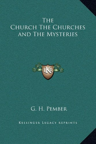 9781169359697: The Church The Churches and The Mysteries