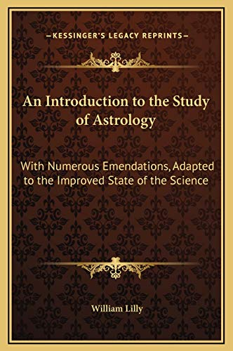 9781169359888: An Introduction to the Study of Astrology: With Numerous Emendations, Adapted to the Improved State of the Science