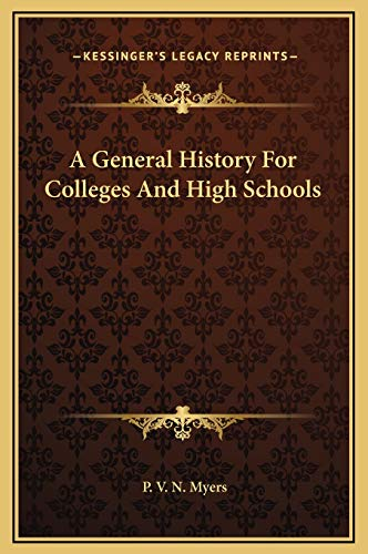 9781169360570: A General History For Colleges And High Schools