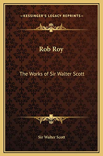 9781169362123: Rob Roy: The Works of Sir Walter Scott